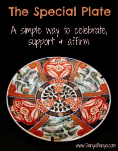 The Special Plate - a simple way to celebrate, suport and affirm