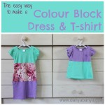 The easy way to make a colour block dress and t-shirt