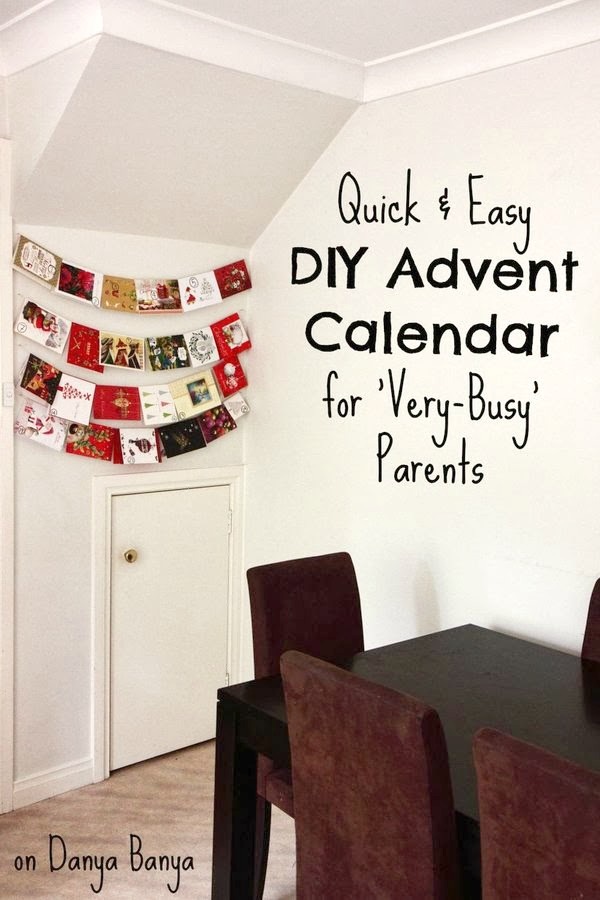 Easy last minute DIY Advent Calendar (Christmas countdown) idea for 'Very-Busy' parents.