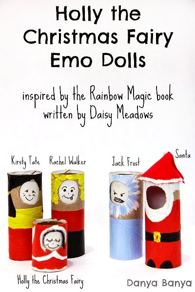 DIY toilet paper roll (or cardboard tube) dolls, with changeable facial expressions, to accompany the Rainbow Magic book Holly the Christmas Fairy, by Daisy Meadows. Encouraging emotional imaginative play for kids!