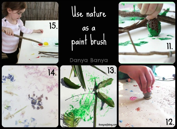 Use nature as a paint brush