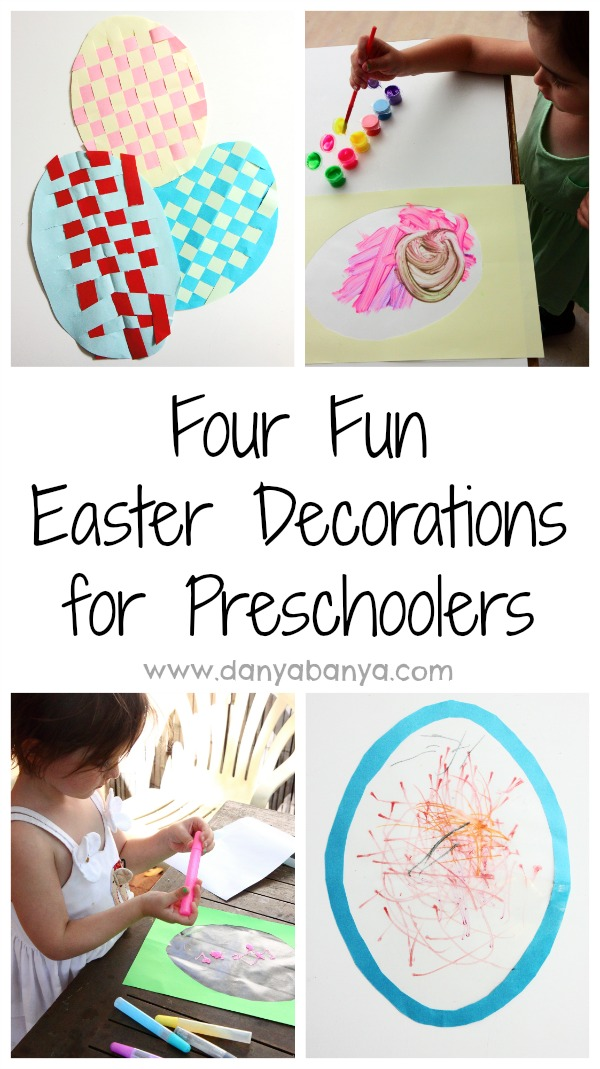 Four fun Easter Decorations for Preschoolers