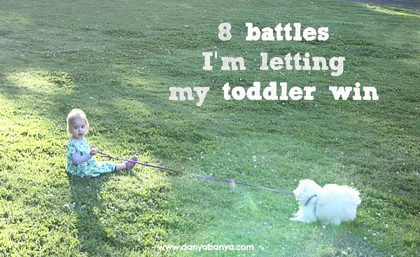 8 battles Im letting my toddler win