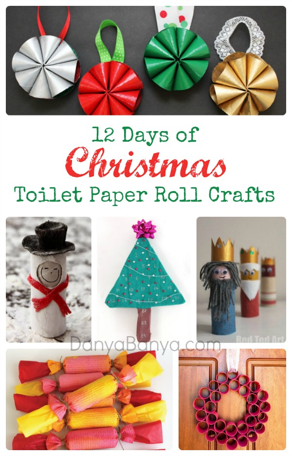 12 Days Of Christmas Toilet Paper Roll Crafts Danya Banya