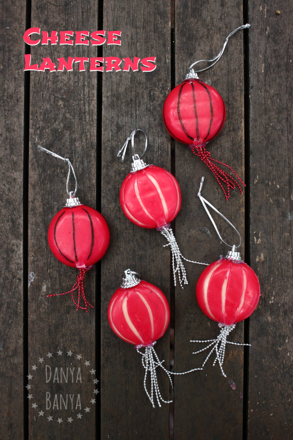 Cheese Lanterns for Chinese New Year ~ Danya Banya