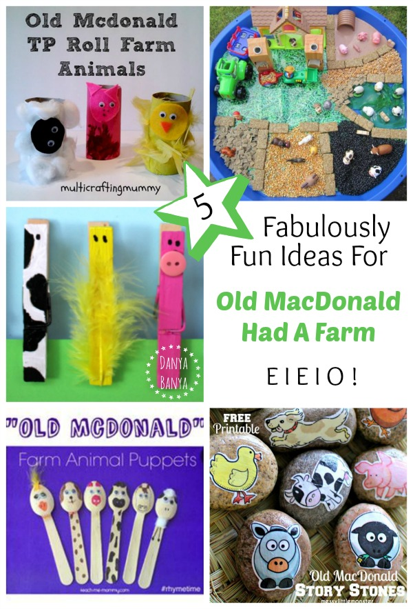 5 Fabulously Fun Ideas for Old MacDonald Had A Farm