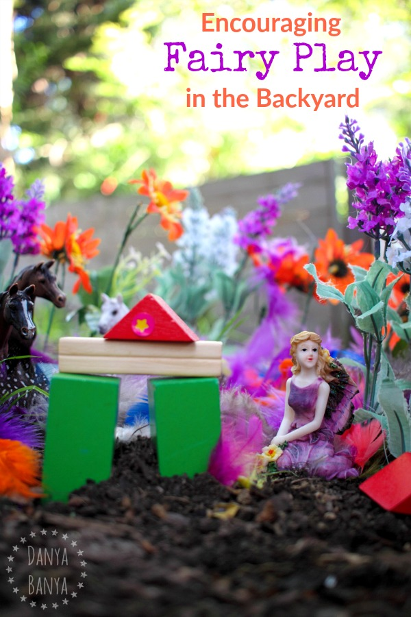 Encouraging Fairy Play in the Backyard