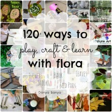 120+ ways to play, craft & learn with flora