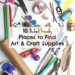 10 Budget Friendly Places to Find Art & Craft Supplies
