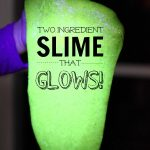 Two Ingredient Slime that GLOWS!