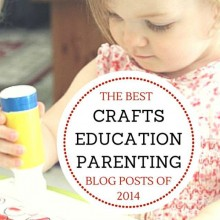 Best crafts education and parenting posts of 2014