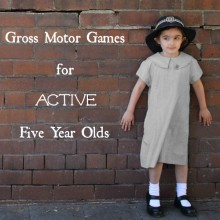 Gross Motor Games for Active Five Year Olds