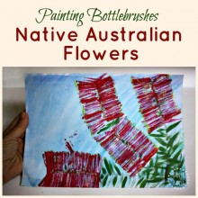 Painting Native Australian bottlebrush flowers - art techniques for kids