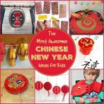 the most awesome Chinese New Year ideas for kids, to help kids learn about and celebrate the Chinese Spring Festival (Lunar New Year)